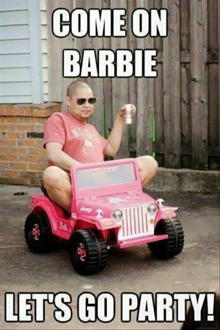 Funny Party Meme Come on Barbie lets go party