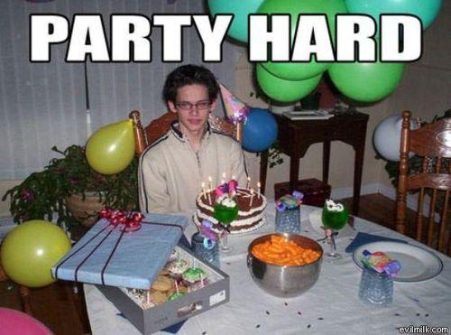Funny Party Meme Party hard