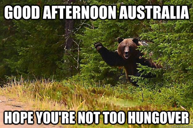 Good Afternoon Meme good afternoon Australia hope you're