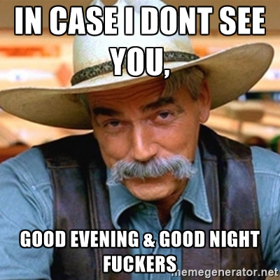 Good Evening Meme in case i don't see you