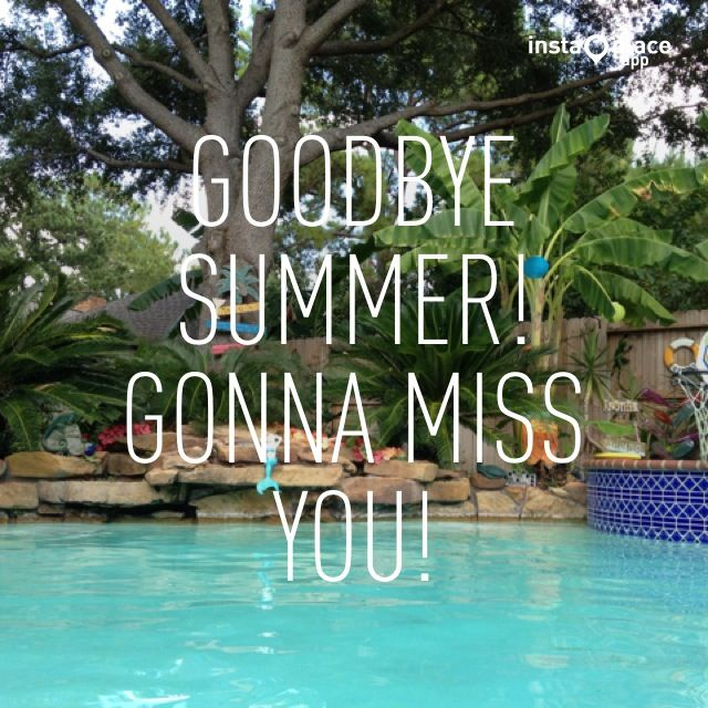47 Famous Goodbye Summer Quotes, Sayings & Pictures | Picsmine