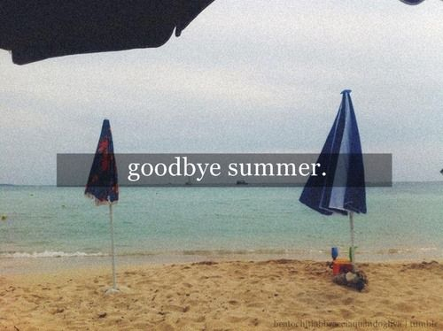 Goodbye Summer Quotes Goodbye Summer. (3)