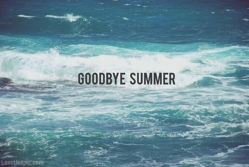 Goodbye Summer Quotes Goodbye Summer.