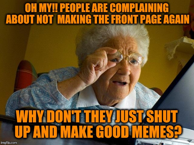 Grandma Memes Oh My!! People Are Complaining About Not Making