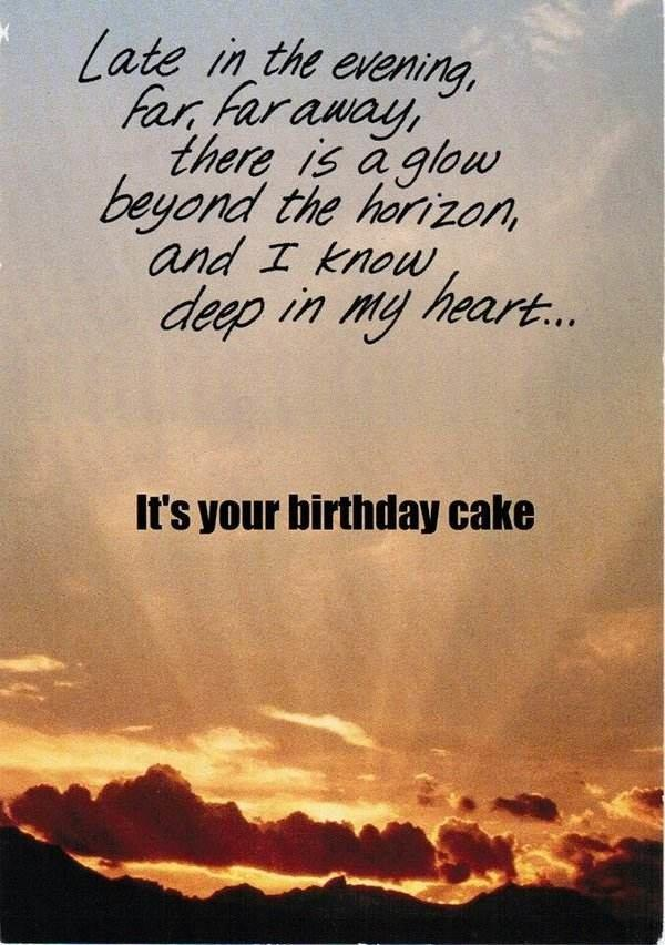 Happy Birthday Quotes late in the evening far away
