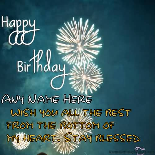 Happy Birthday Sayings happy birthday any name here