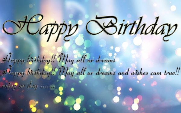 Happy Birthday Sayings happy birthday happy birthday