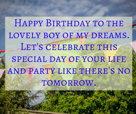 Happy Birthday Sayings happy birthday to the lovely boy of
