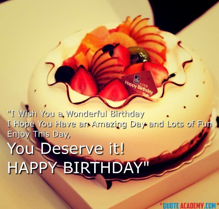 Happy Birthday Sayings i wish you a wonderful birthday i hope