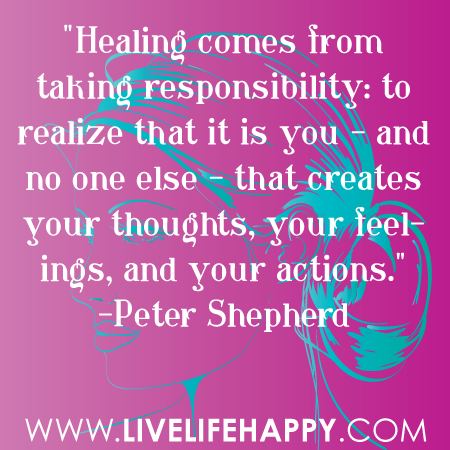 Healing Quotes healing comes from taking