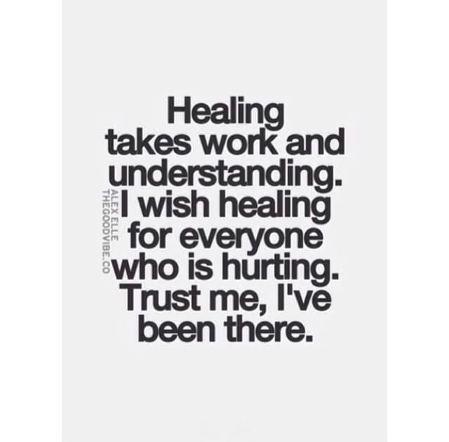 Healing Quotes healing takes work and