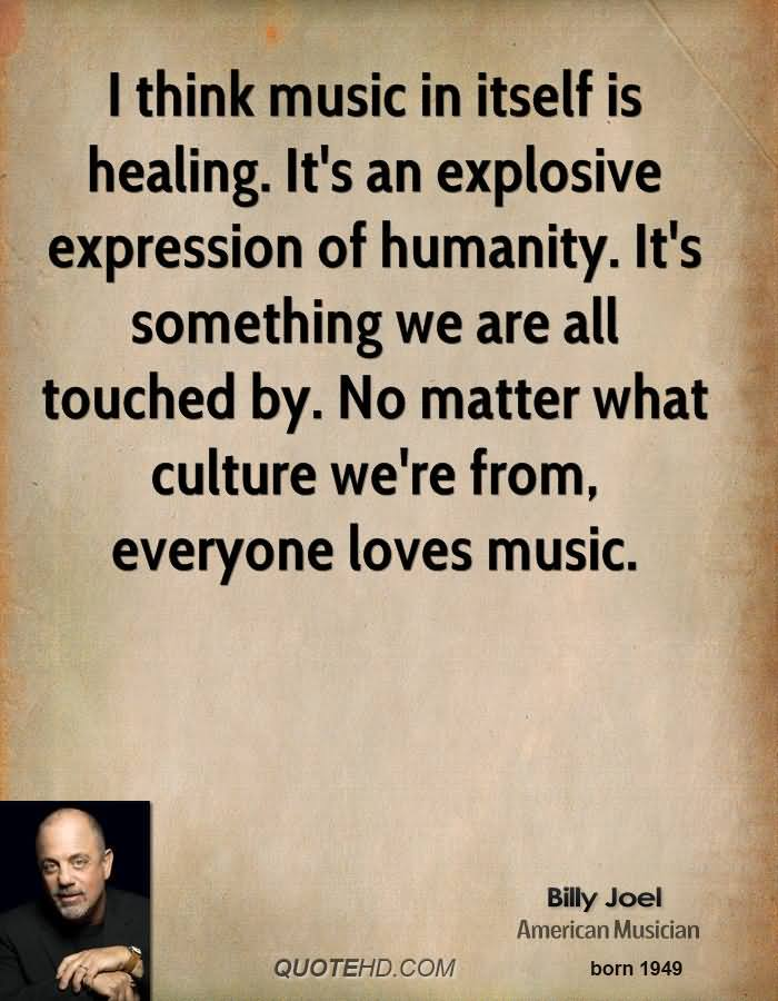 Healing Quotes i think music is itself is healing