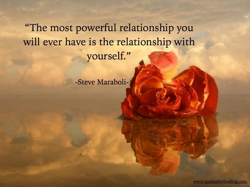Healing Quotes the most powerful relationship you will ever have is the relationship