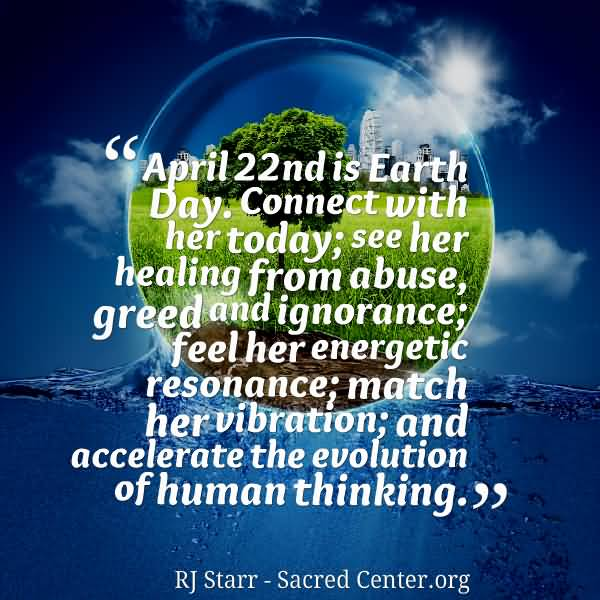 Healing Sayings april 22 nd is earth day comment