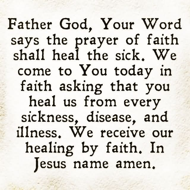 Healing Sayings father god your word say the