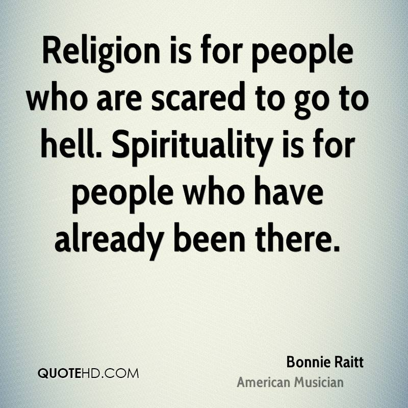 Hell Quotes religion is for people who are