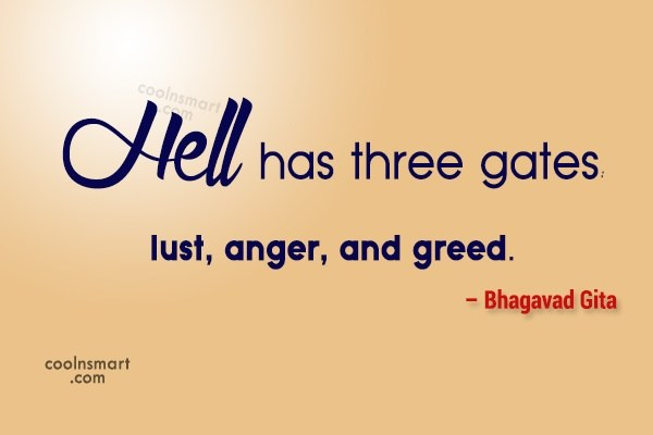 Hell Sayings hell has three gates lust anger