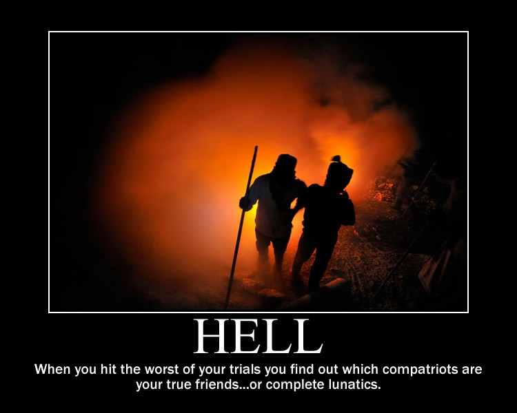 Hell Sayings hell when you hit the worst