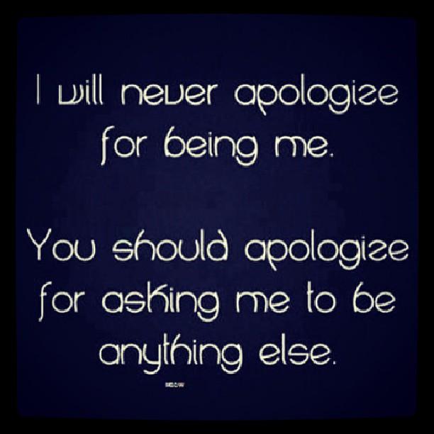 Hell Sayings i will never apologize