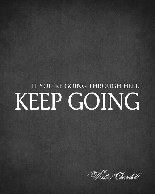 Hell Sayings if you re going through hell jeep