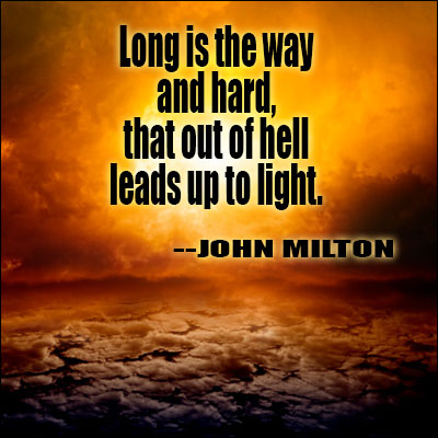 Hell Sayings long is the way and hard