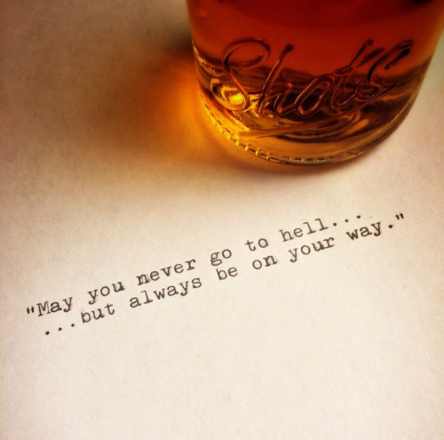 Hell Sayings may you never go to hell but always be on your way