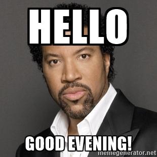 Hello good evening Good Evening Meme