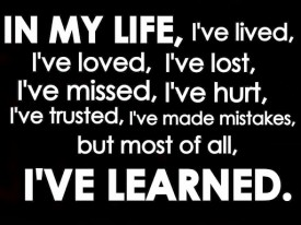 Hood Quotes in my life i've lived I've loved love lost