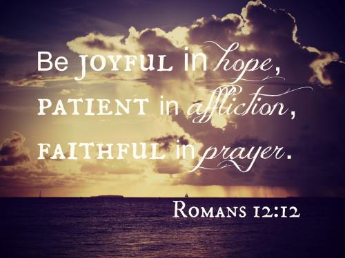 Hope Quotes be joyful in hope patient in affection