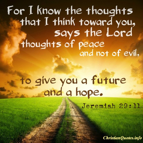Hope Sayings for i know the thoughts that i think toward you says the lord