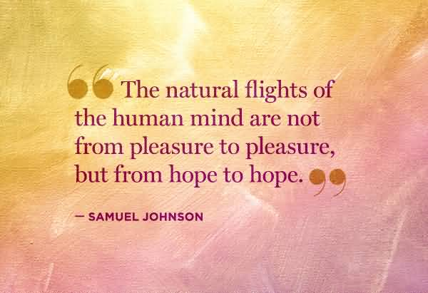 Hope Sayings the natural flights of the human