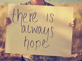 Hope Sayings there is always hope