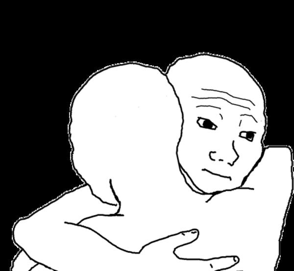 Hug Memes i know that feel bro