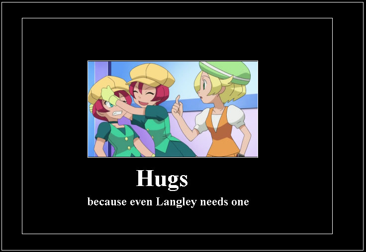 Hugs because even Langley needs one Hug Meme