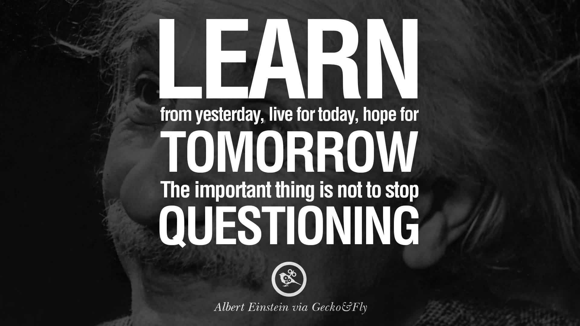 Imagination Quotes learn from yesterday live for today hope for tomorrow