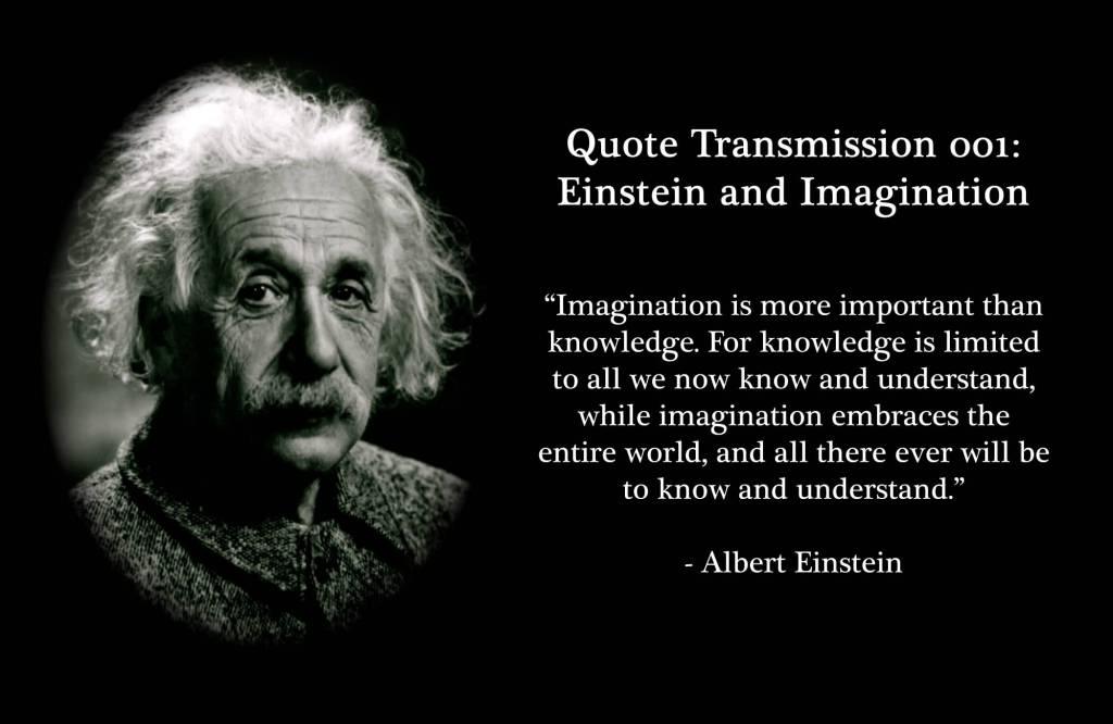 Imagination Quotes quote transmission 001 Einstein and imagination