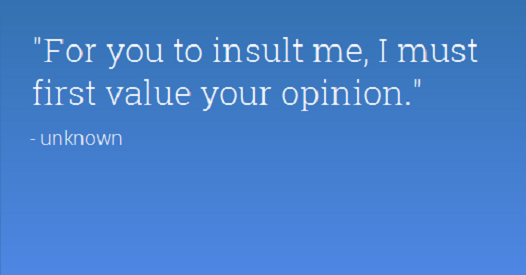 Intelligence Quotes For You To Insult Me I Must First