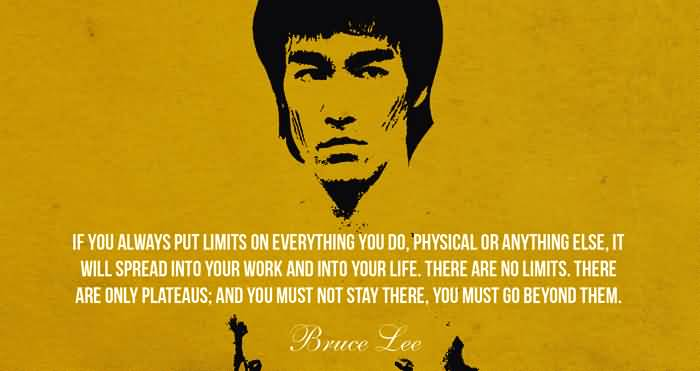 Interesting Quotes if you always put limits on everything you do physical or anything else it will spread