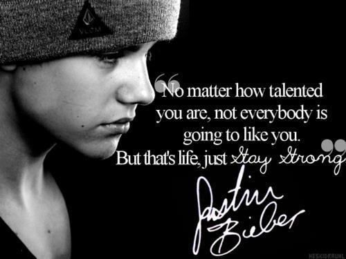 Justin Bieber Song Lyric Quotes: Justin Bieber Quotes No Matter How Talented You Are Not