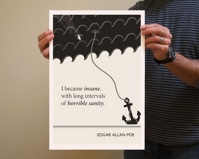 Literary Quotes i became insane with long intervals of horrible sanity..