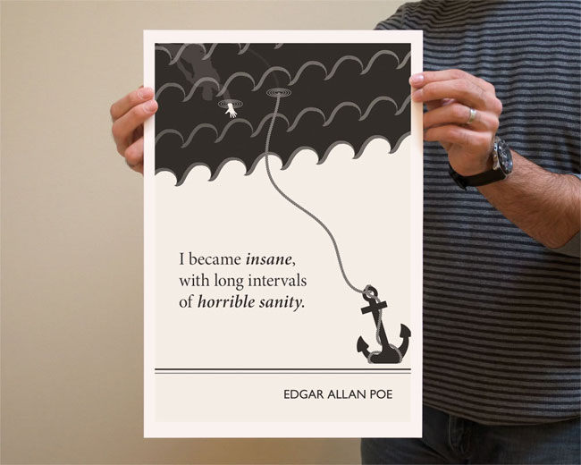 Literary Quotes i became insane with long intervals of horrible sanity