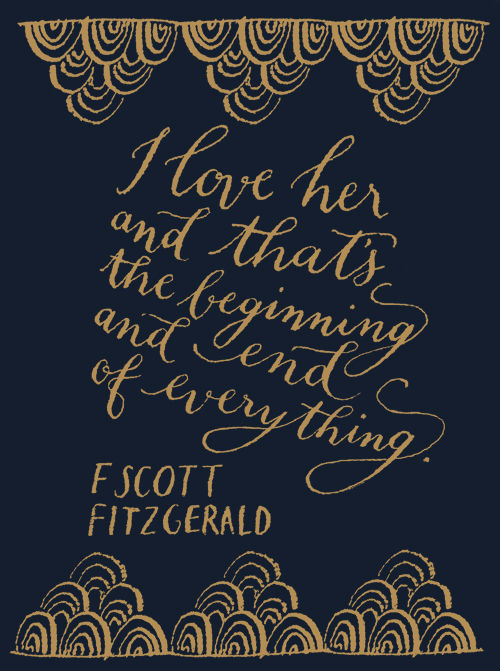 Literary Quotes i love her and that the beginning and end