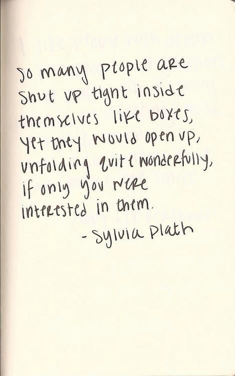 Literary Quotes so many people are shut up tight inside themselves