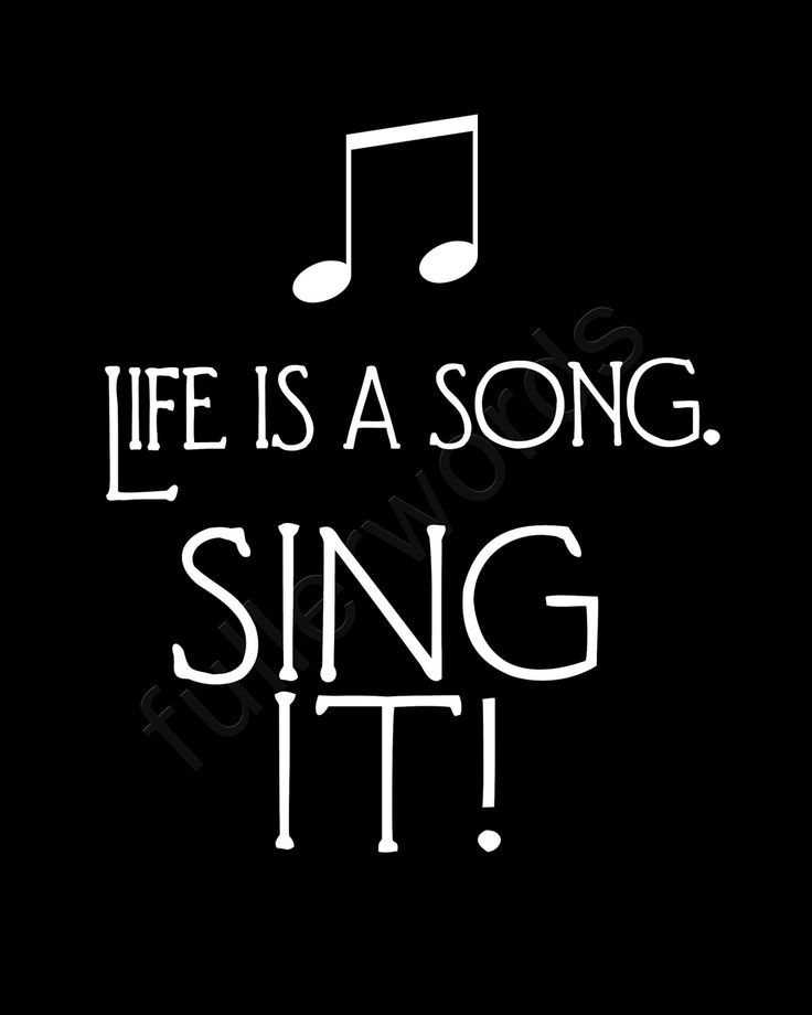 Quotes From Singers About Life: Music Quotes Life Is A Song Sing It