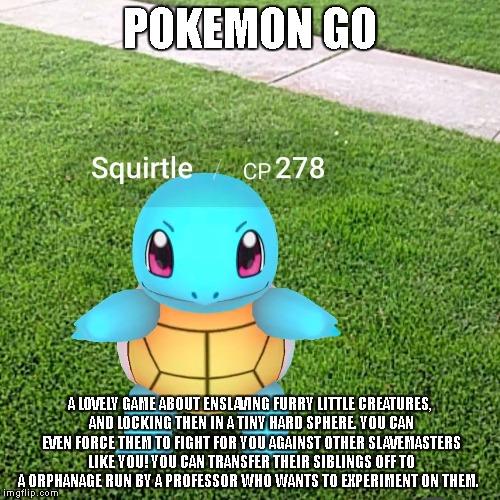 Pokemon Go Meme Pokemon Go A Lovely Game About