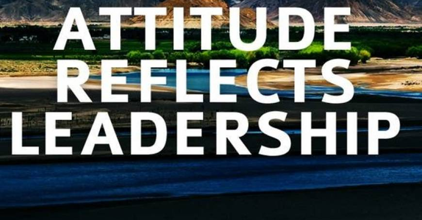 Position Sayings attitude reflects leadership