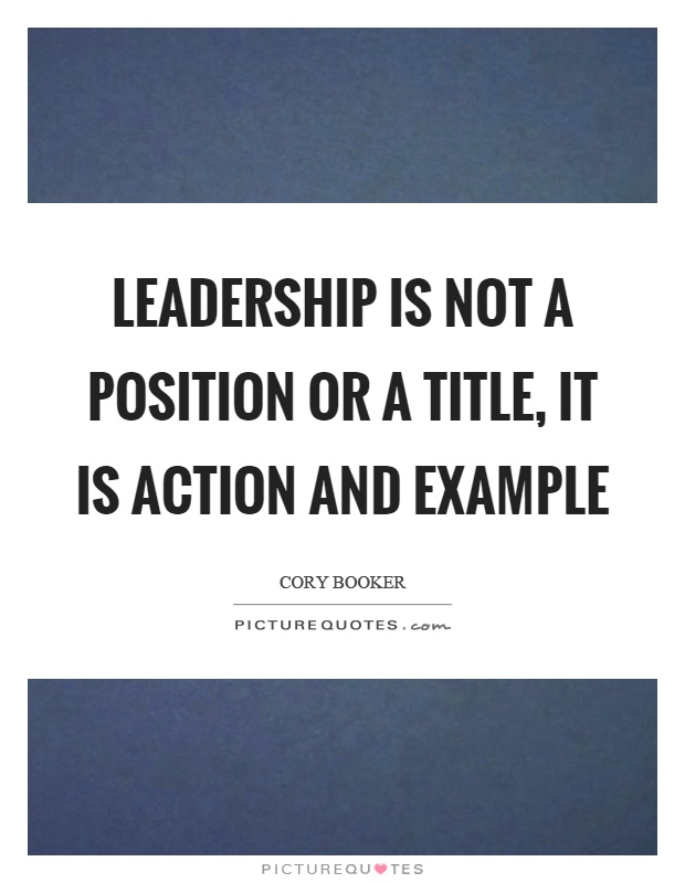 Position Sayings leadership is not a position or a title
