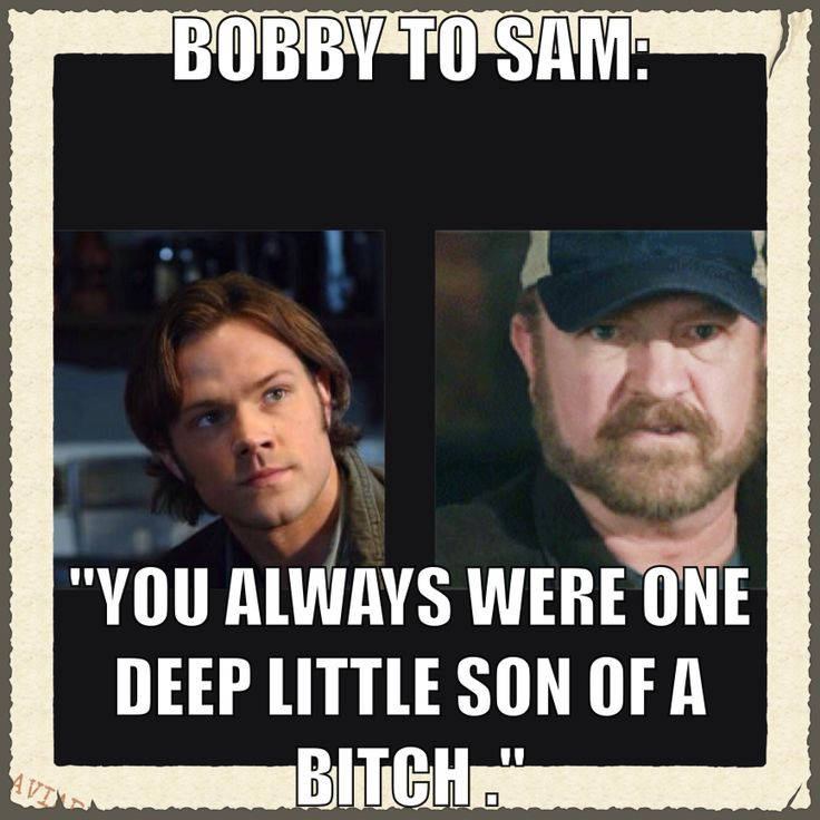 Singer Quotes bobby to same you always were one deep little son of a bitch