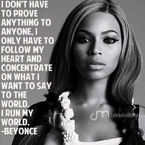 Singer Quotes i don't have to prove anything to anyone