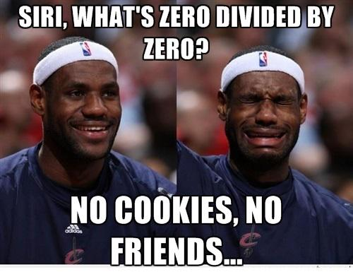 Siri what's zero Divided by no cookies no friends Funny Cookie Meme